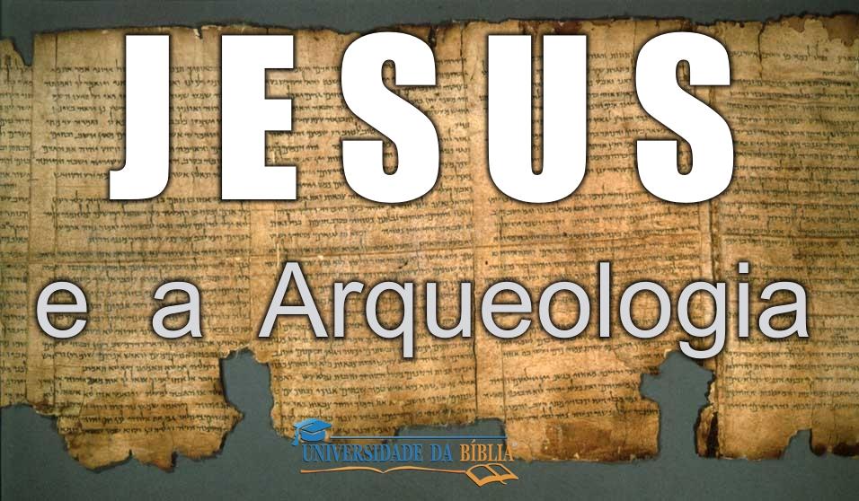 JesusCristoeaArqueologiaJesus