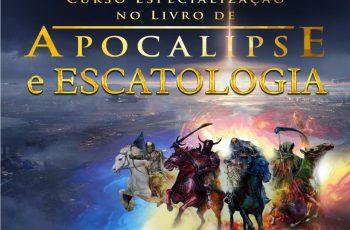 Curso Especialização no Livro de Apocalipse e Escatologia